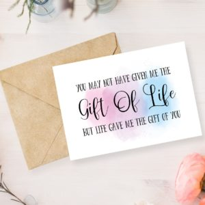 The Gift Of Life Card