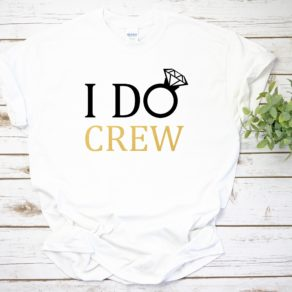 I Do Crew Personalised Hen Party T-Shirt