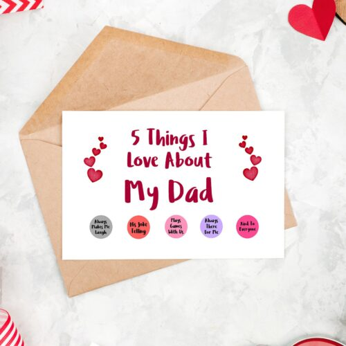 5 Things I Love About My Dad Card