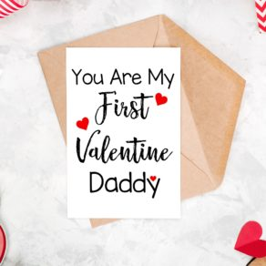 First Valentine Daddy Card