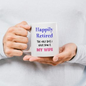 Personalised Happily Retired Mug