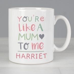Like A Mum To Me