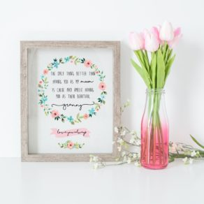 Personalised Only Thing Better Print Mother's Day Print