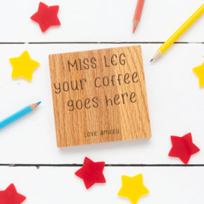 Personalised Oak Teacher Coaster - Coffee Goes Here