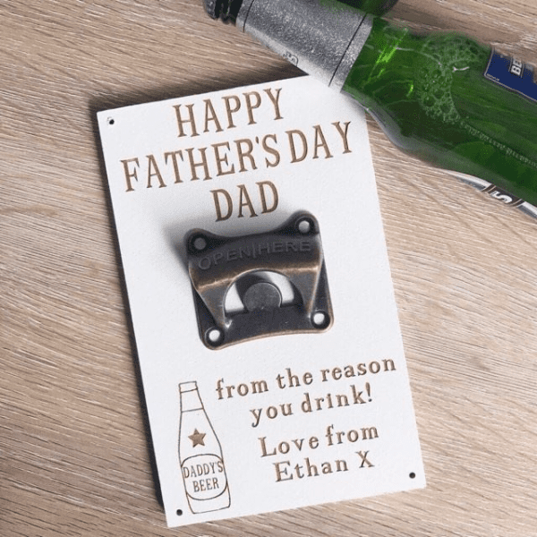 Daddy Reason You Drink Bottle Opener Plaque